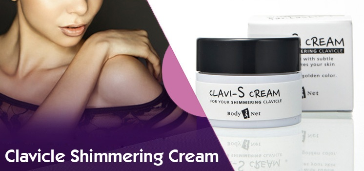 Clavicle Shimmering Cream - Make Your Clavicles Look Luxury!