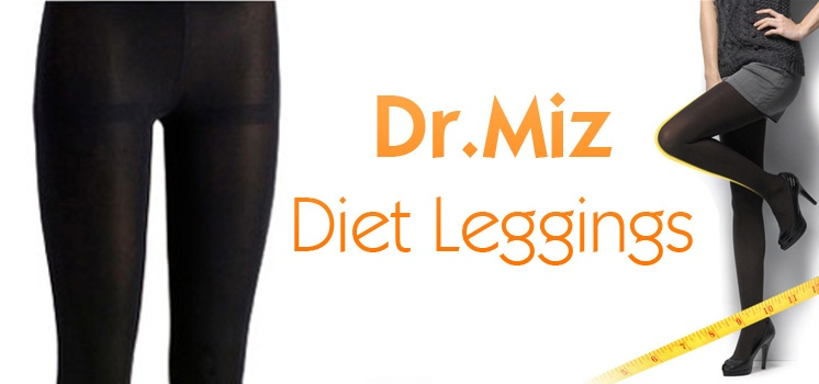 Dr Miz Diet Leggings for Slimmer Legs
